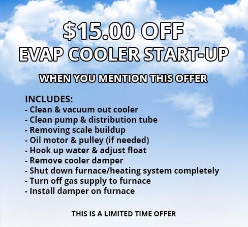 $15.00 Off Evap Cooler Start-up, Limited Time Offer