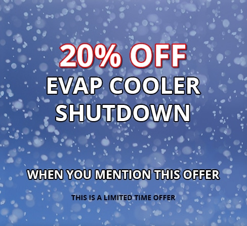 20% Off EVAP Cooler Shutdown when you mention this offer